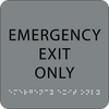 Grey Emergency Exit Only ADA Sign