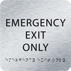 Aluminum Emergency Exit Only ADA Sign
