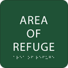 Dark Green Area of Refuge ADA Sign