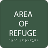 Green Area of Refuge Braille Sign