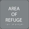 Grey Area of Refuge Braille Sign