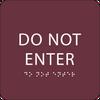 Burgundy Do Not Enter ADA Sign