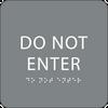 Grey Do Not Enter ADA Sign
