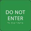 Green Do Not Enter ADA Sign