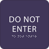 Purple Do Not Enter ADA Sign