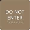 Brown Do Not Enter ADA Sign