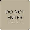 Brown Do Not Enter Tactile Sign