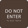 Dark Brown Do Not Enter ADA Sign
