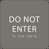 Dark Grey Do Not Enter ADA Sign