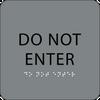Grey Do Not Enter Tactile Sign