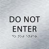 Aluminum Do Not Enter ADA Sign