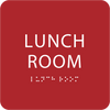 Red Lunch Room ADA Sign