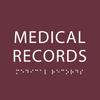 Burgundy Medical Records ADA Sign