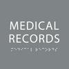 Grey Medical Records ADA Sign
