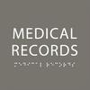 Dark Grey Medical Records ADA Sign