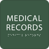 Green Medical Records Braille Sign