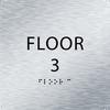 """Floor 3 ADA Sign - 6"""" x 6"""""""