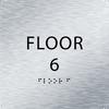 Aluminum Floor 6 Level Identification ADA Sign