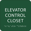 Green Elevator Control Closet Braille Sign