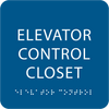 Royal Elevator Control Closet ADA Sign