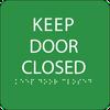 Green Keep Door Closed ADA Sign