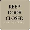 Brown Keep Door Closed ADA Sign