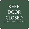 Green Keep Door Closed Tactile Sign
