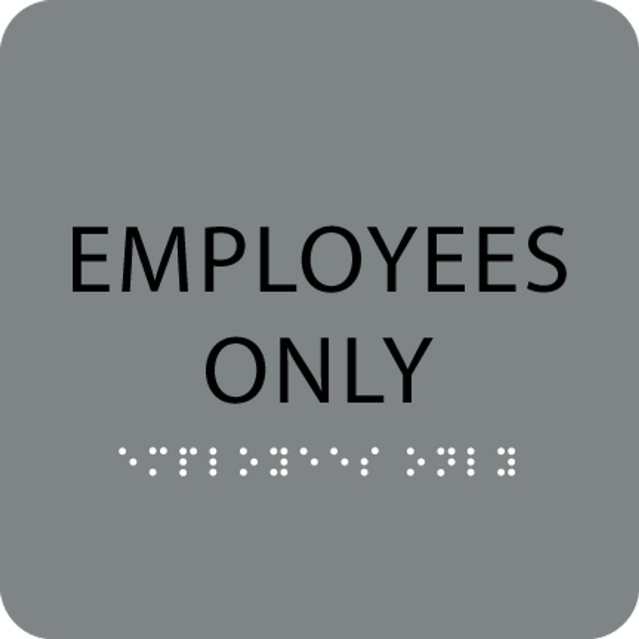 "Employees Only ADA Sign - 6"" x 6"""