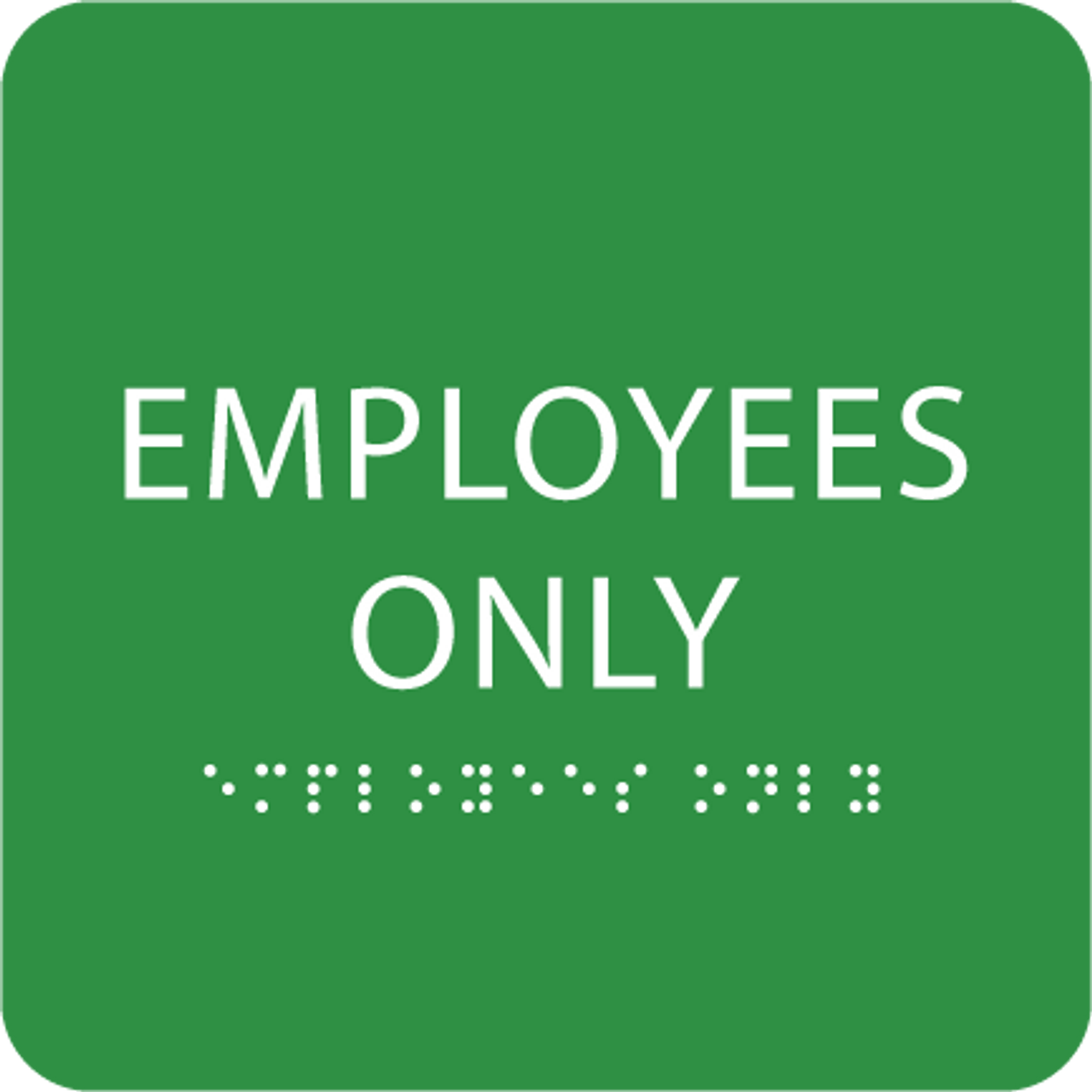 Bright employees only sign