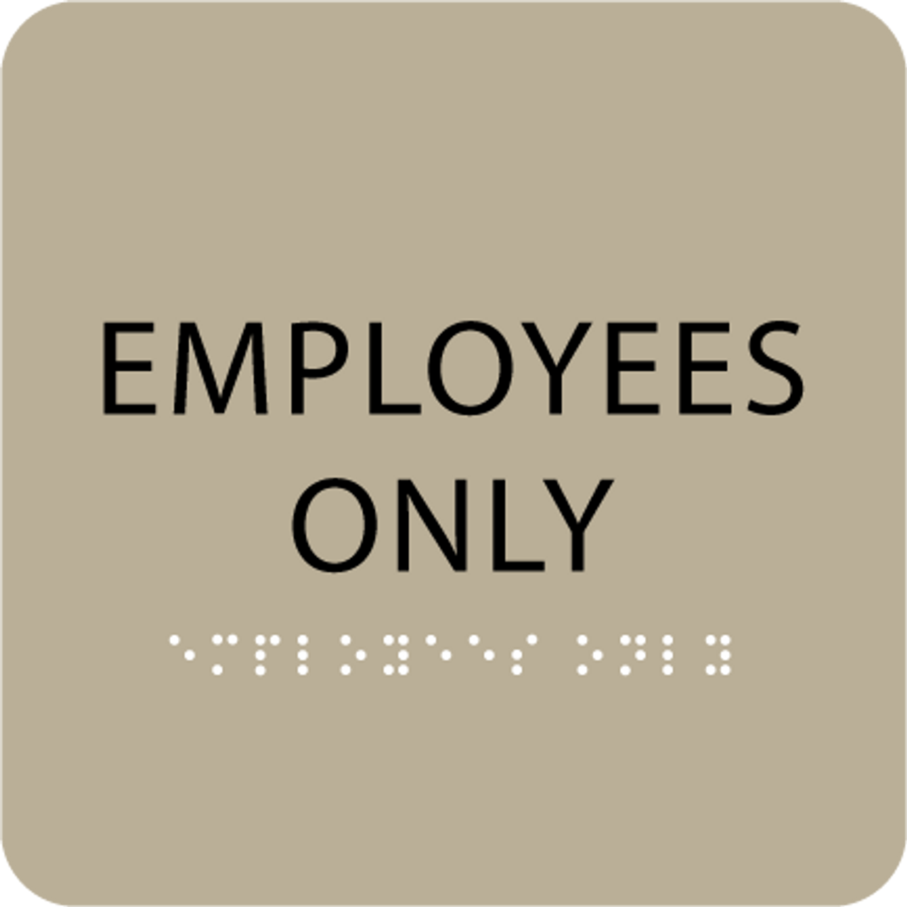 Custom employees only sign