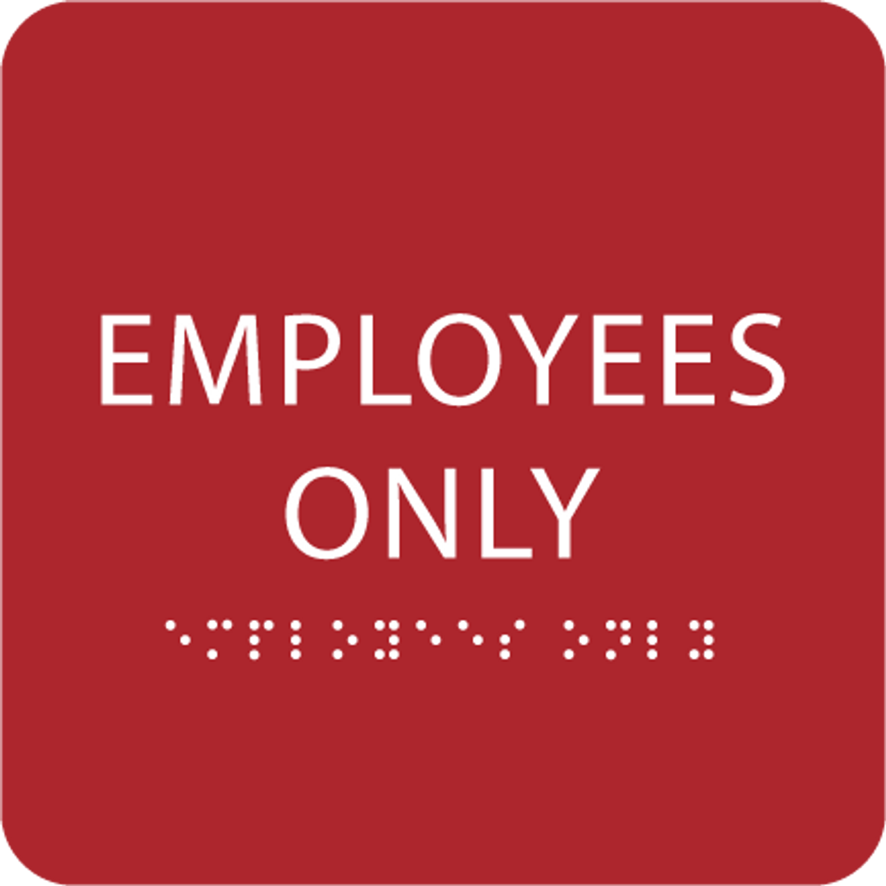 Red employees only sign