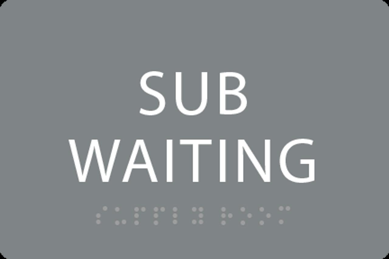 ADA Sub Waiting Sign