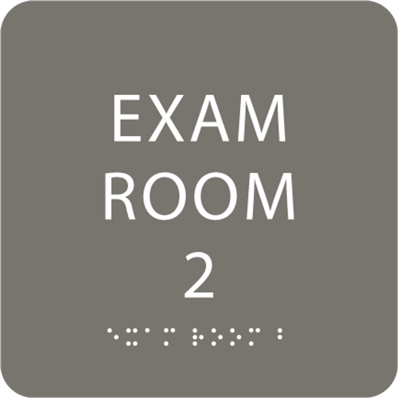 Dark Grey ADA Exam Room 2 Sign with Braille