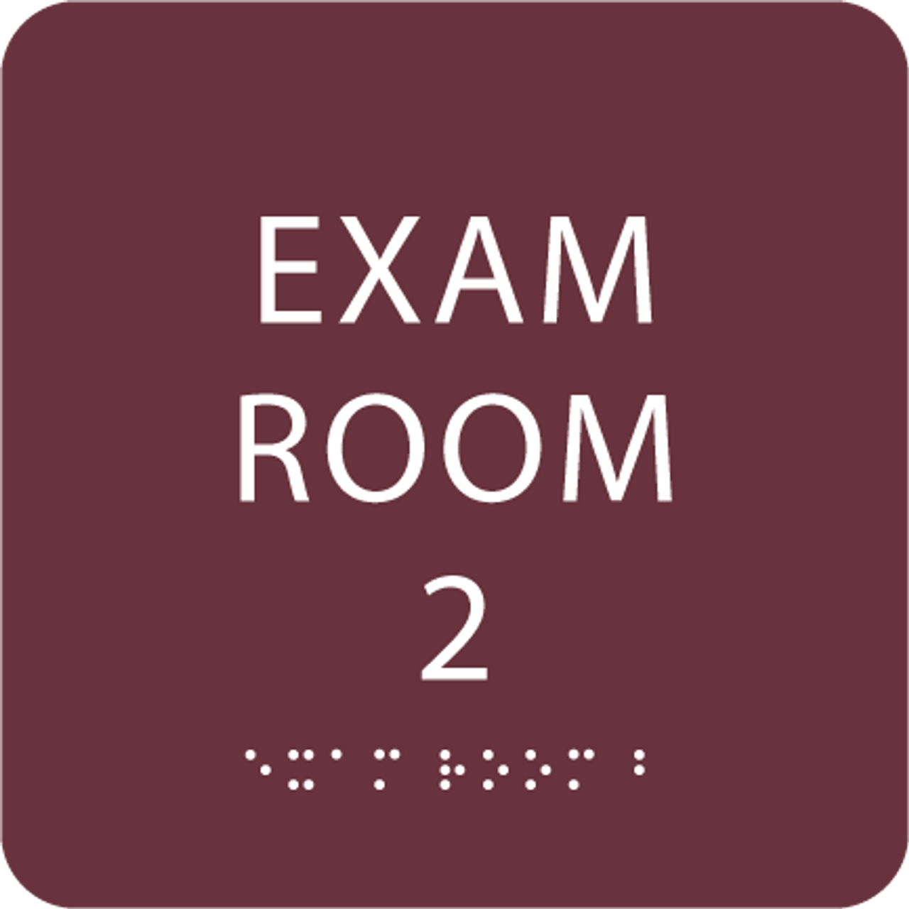 Burgundy ADA Exam Room 2 Sign with Braille