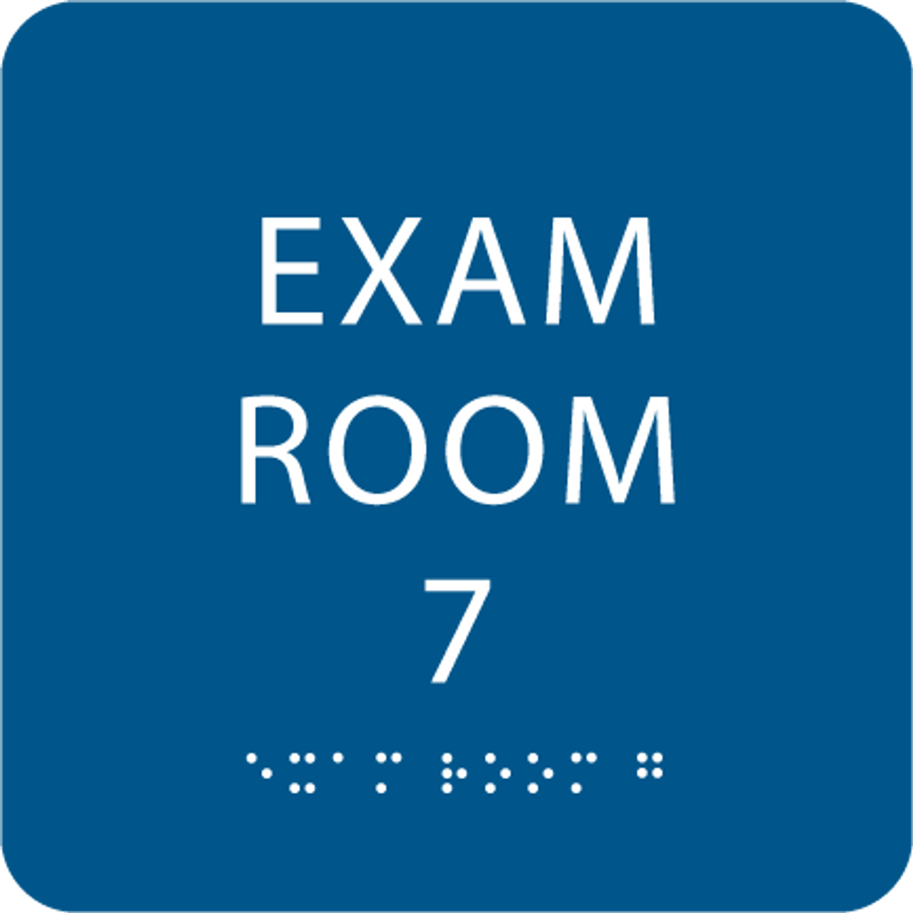 Blue Exam Room 7 Sign w/ ADA Braille