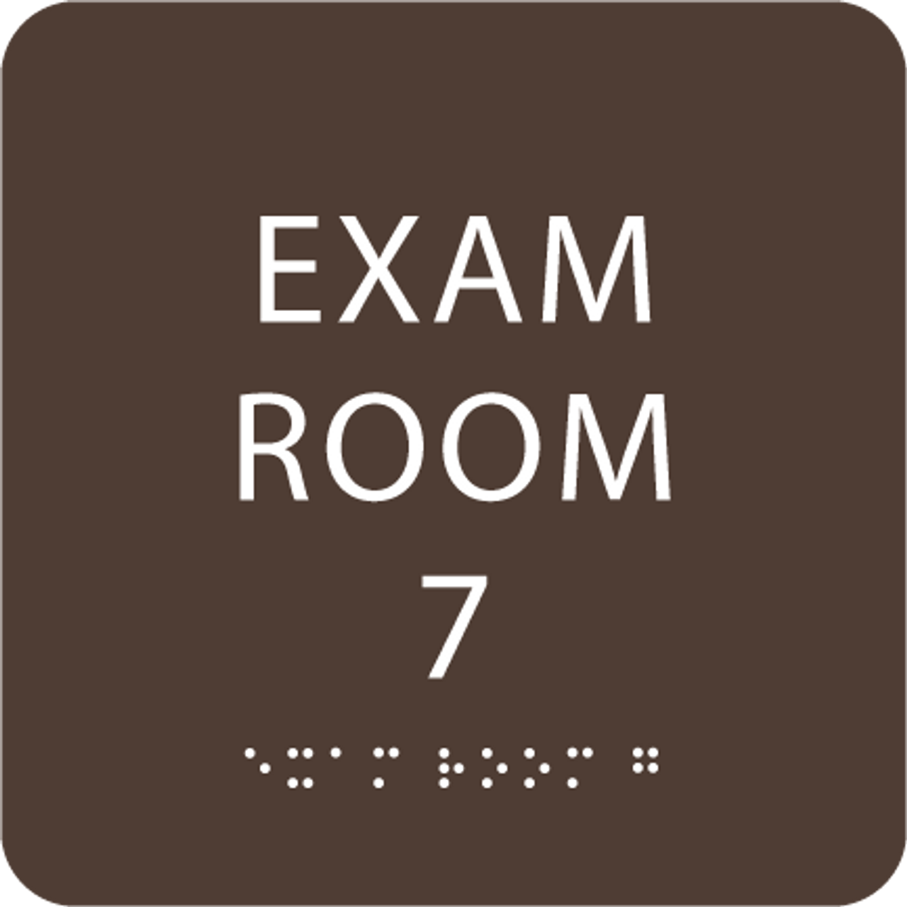 Brown Exam Room 7 Sign w/ ADA Braille