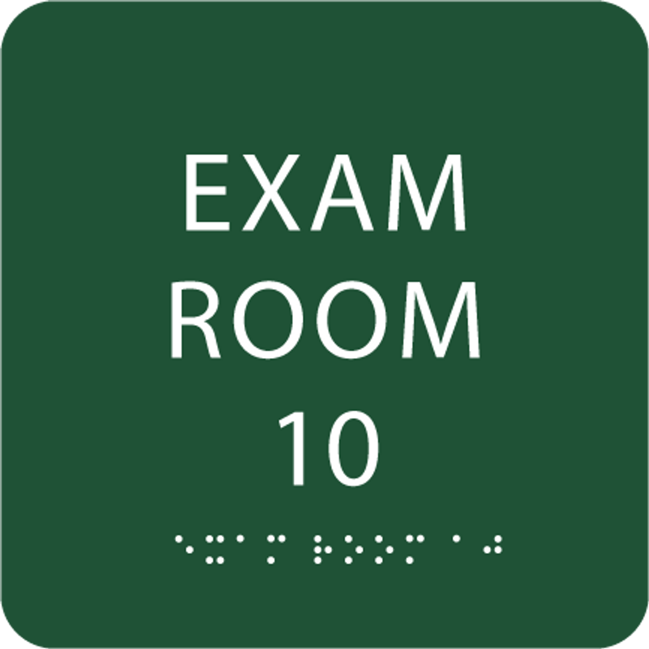 Green Exam Room 10 Sign w/ ADA Braille