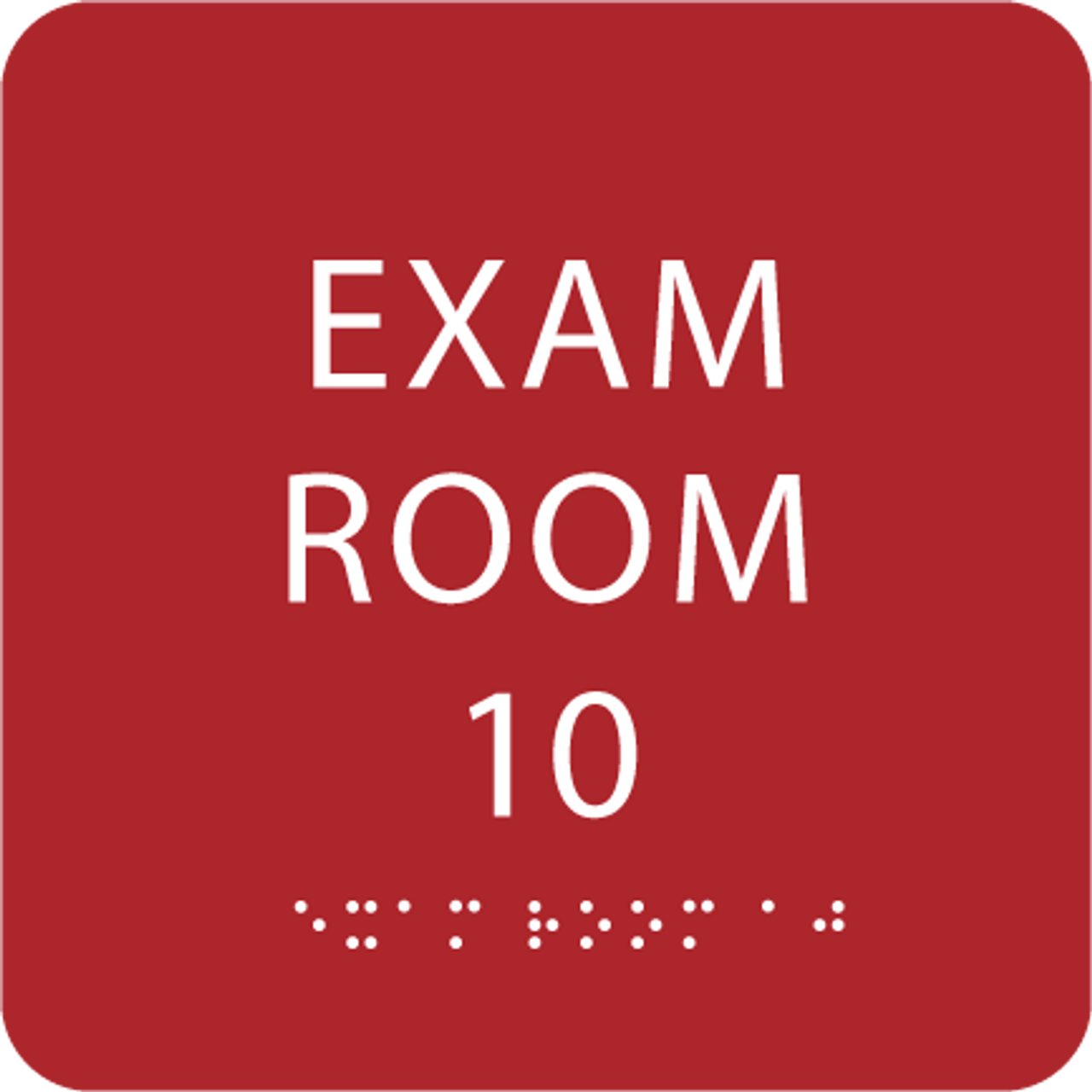 Red Exam Room 10 Sign w/ ADA Braille
