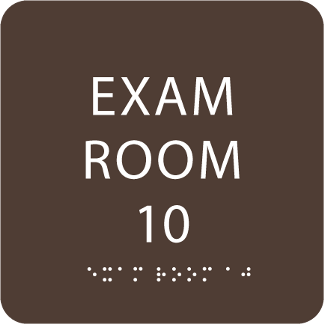 Brown Exam Room 10 Sign w/ ADA Braille
