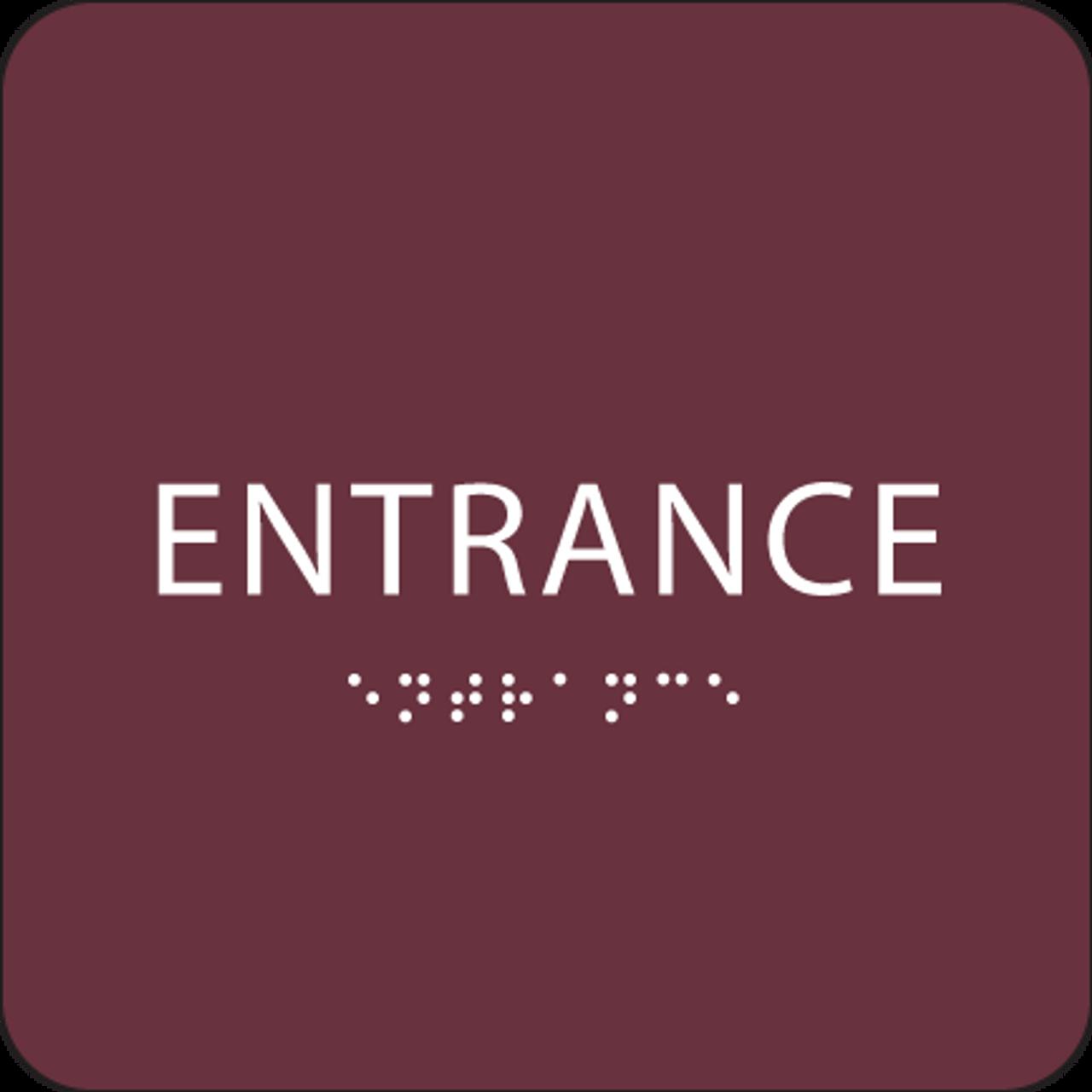 Burgundy ADA Entrance Sign