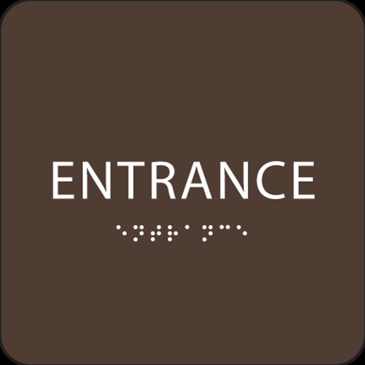 Dark Brown ADA Entrance Sign