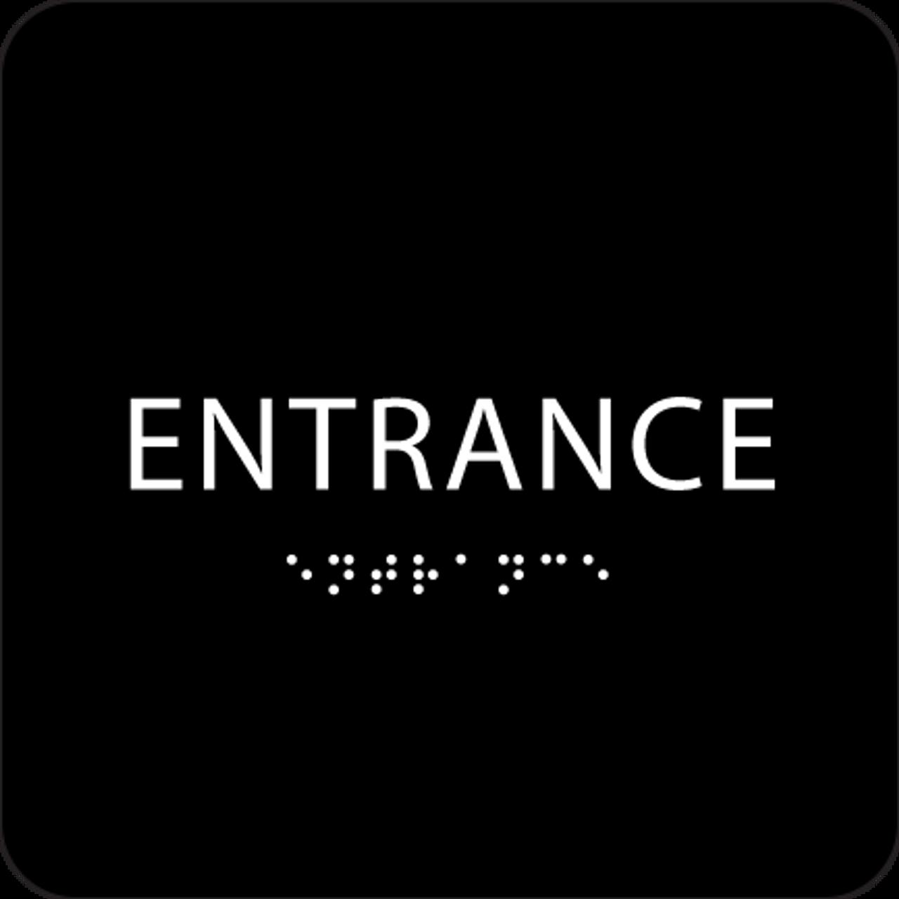 Black ADA Entrance Sign