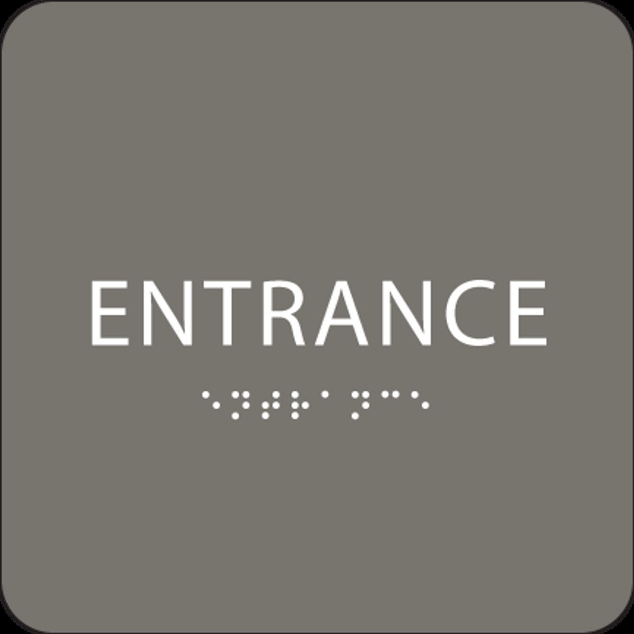 Dark Grey ADA Entrance Sign