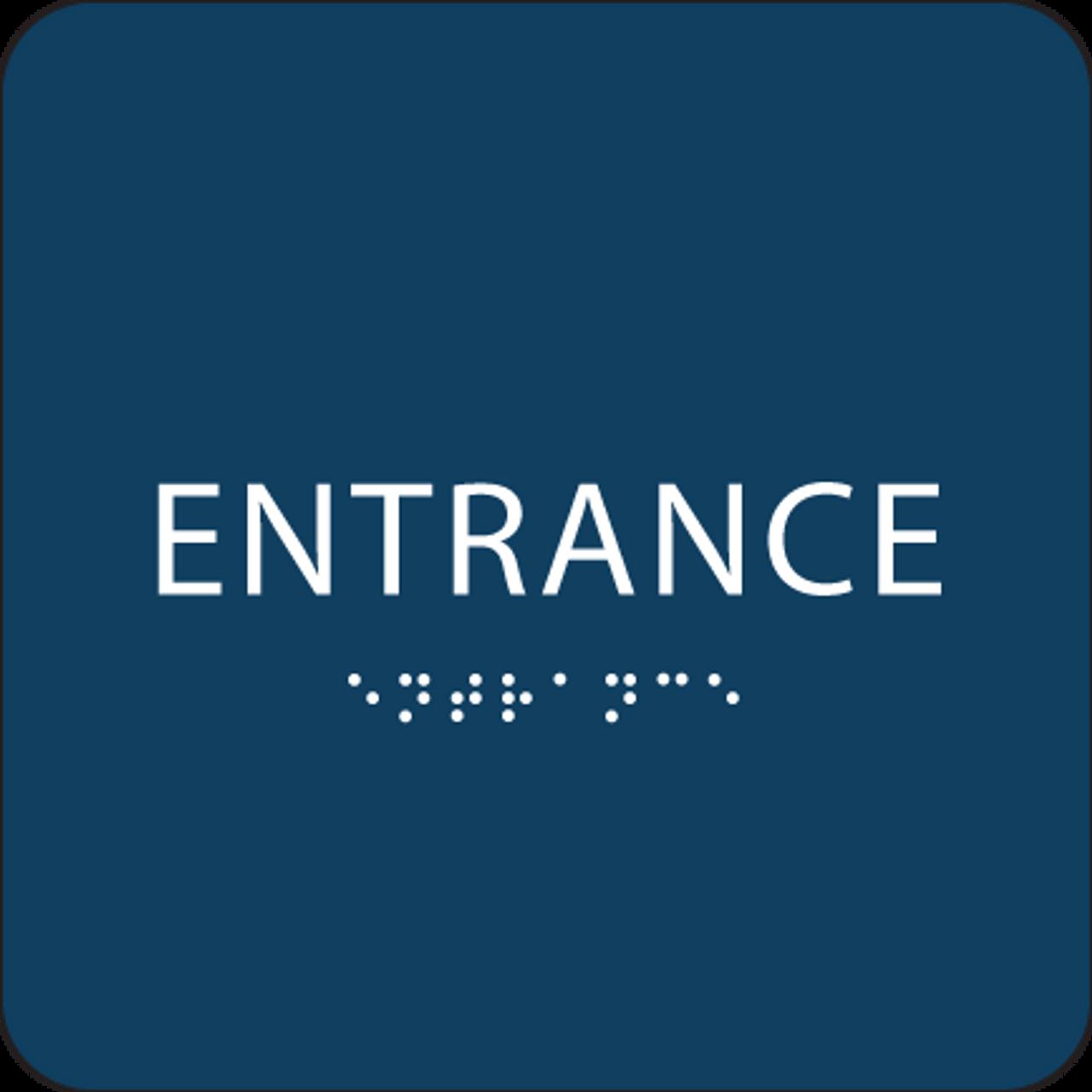 Dark Blue ADA Entrance Sign