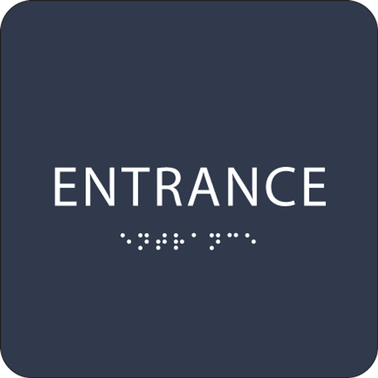 Navy ADA Entrance Sign