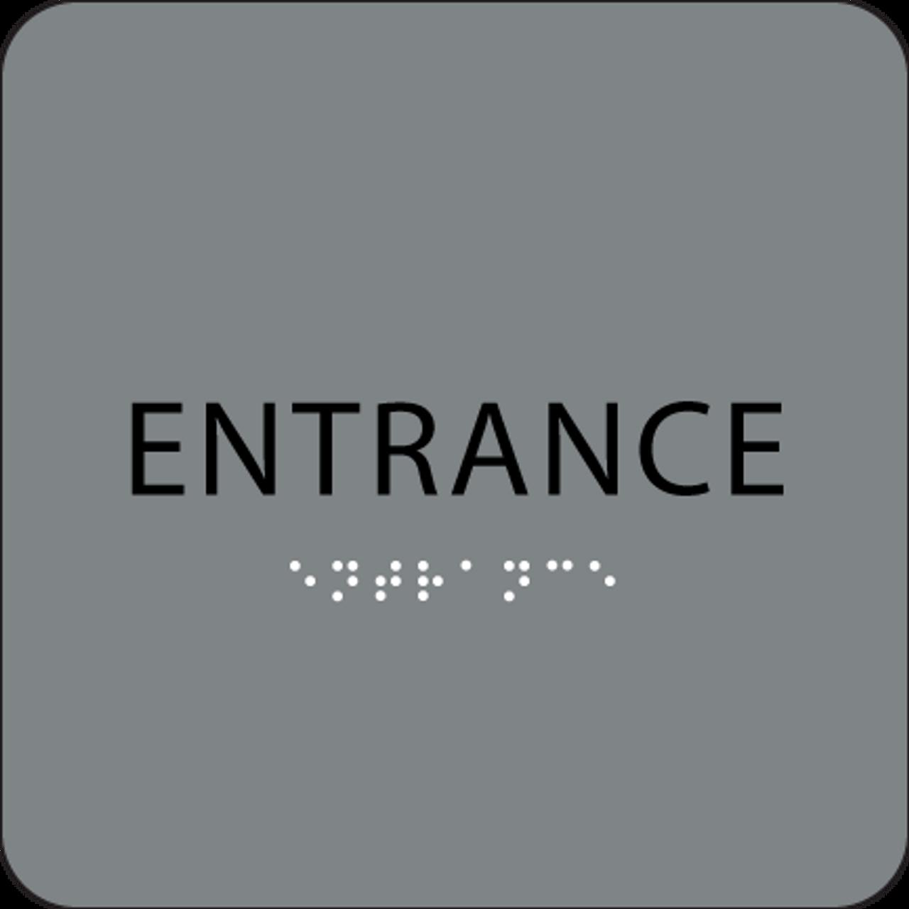 Grey ADA Entrance Sign