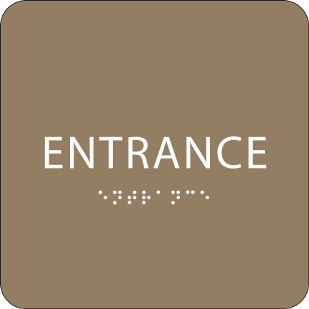 Brown ADA Entrance Sign