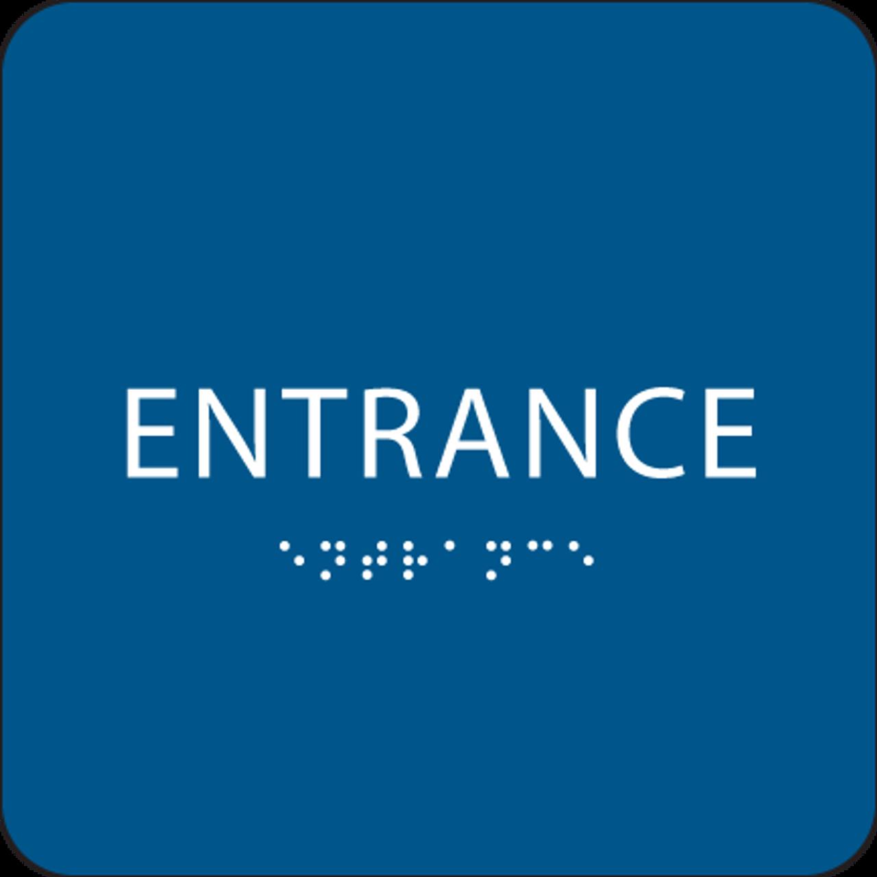 Blue ADA Entrance Sign