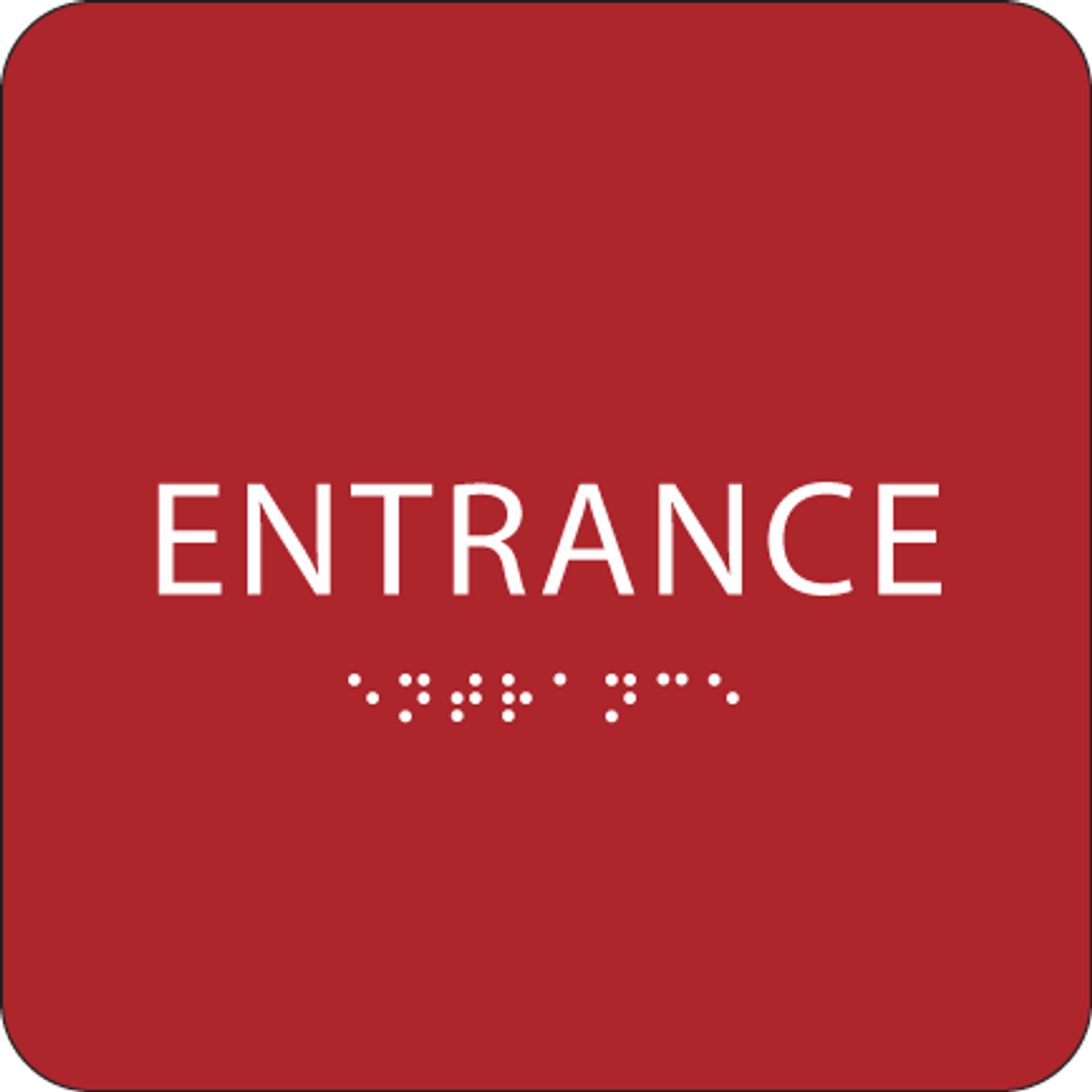 Red ADA Entrance Sign
