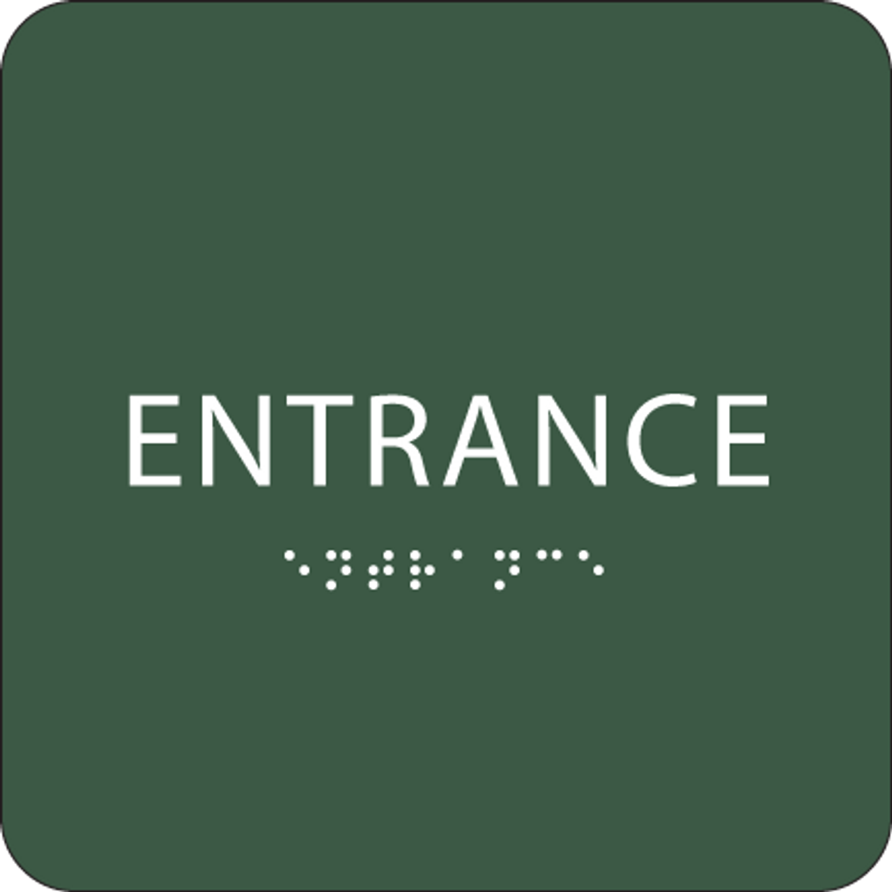 Green Braille Entrance Sign